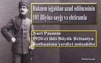 Nuri Paşanın 1920-ci ildə Böyük Britaniya mətbuatına verdiyi müsahibə